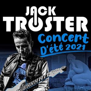 Jack Troster en concert à City'Var  le 1er Juillet